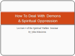Lecture 4 of the Spiritual Warfare Seminar