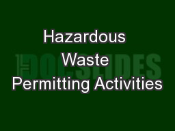 Hazardous Waste Permitting Activities