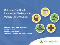 Delaware � s Health Insurance Marketplace: