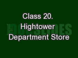 Class 20. Hightower Department Store