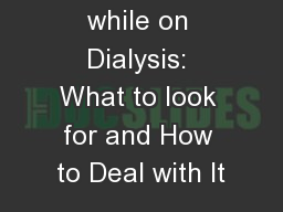 Depression while on Dialysis: What to look for and How to Deal with It