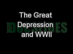 The Great Depression and WWII