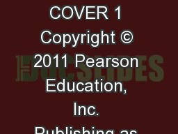INSERT  BOOK  COVER 1 Copyright � 2011 Pearson Education, Inc. Publishing as Prentice Hall.