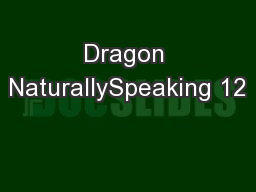 Dragon NaturallySpeaking 12