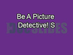 Be A Picture Detective! S