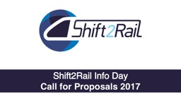 Shift2Rail Info Day Call for