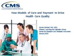 New Models of Care and Payment to Drive