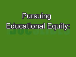 Pursuing Educational Equity: