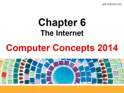 Chapter 6 The Internet Chapter Contents