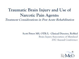 Traumatic Brain Injury and Use of Narcotic Pain Agents: