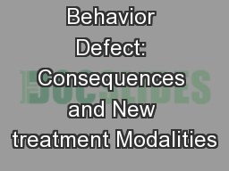 Eating Behavior Defect: Consequences and New treatment Modalities