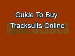 Guide To Buy Tracksuits Online