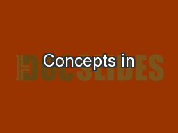 Concepts in PowerPoint PPT Presentation