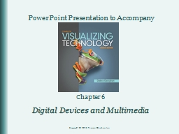 Chapter 6 Digital Devices and Multimedia