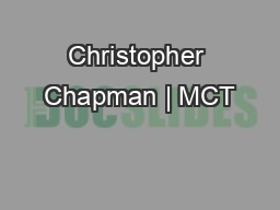 Christopher Chapman | MCT
