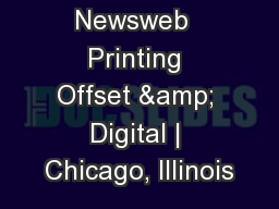Newsweb  Printing Offset & Digital | Chicago, Illinois