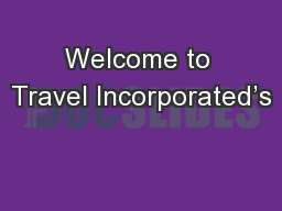 Welcome to Travel Incorporated's