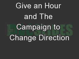 Give an Hour and The Campaign to Change Direction