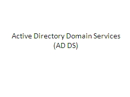 Active Directory Domain Services PowerPoint PPT Presentation
