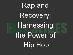 Hip Hop   Life Rap and Recovery: Harnessing the Power of Hip Hop