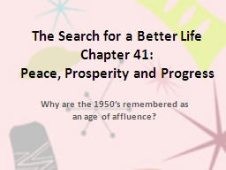 The Search for a Better Life
