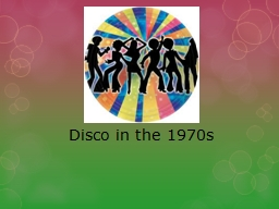 Disco in the 1970s Origin of Disco