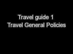 Travel guide 1 Travel General Policies