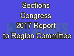 Sections Congress 2017 Report to Region Committee