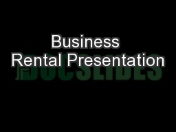 Business Rental Presentation
