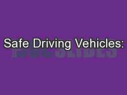 Safe Driving Vehicles: