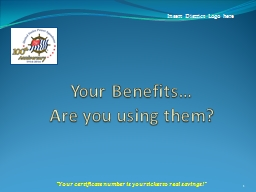 Your Benefits… Are you using them?