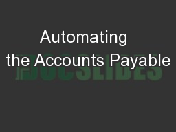 Automating  the Accounts Payable