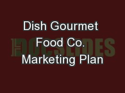 Dish Gourmet Food Co. Marketing Plan