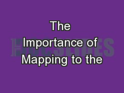 The Importance of Mapping to the