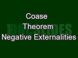Coase  Theorem Negative Externalities