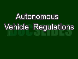 Autonomous  Vehicle  Regulations