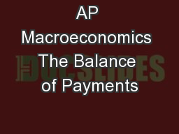 AP Macroeconomics The Balance of Payments