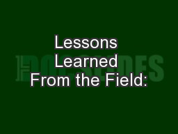 Lessons Learned From the Field: