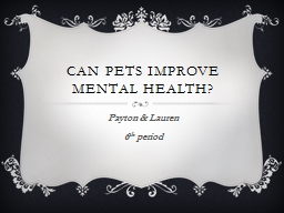 Can pets improve mental health?
