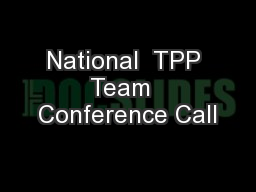 National  TPP Team  Conference Call