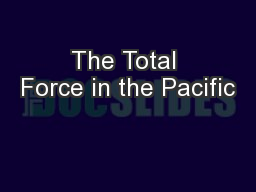 The Total Force in the Pacific