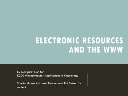 Electronic Resources  and the WWW