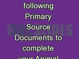 Use the information on the following Primary Source Documents to complete your Animal Heroes Graphi
