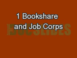 1 Bookshare and Job Corps