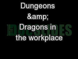 Dungeons & Dragons in the workplace