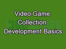 Video Game Collection Development Basics