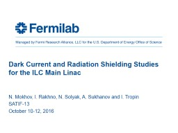 Dark Current and Radiation Shielding Studies for the ILC Main