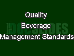 Quality Beverage Management Standards