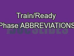 Train/Ready Phase ABBREVIATIONS