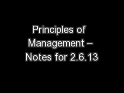 Principles of  Management – Notes for 2.6.13